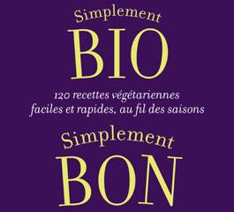 Cuisine Bio Facile Et Rapide Blog Recettes Bio Cuisine Bio Sans